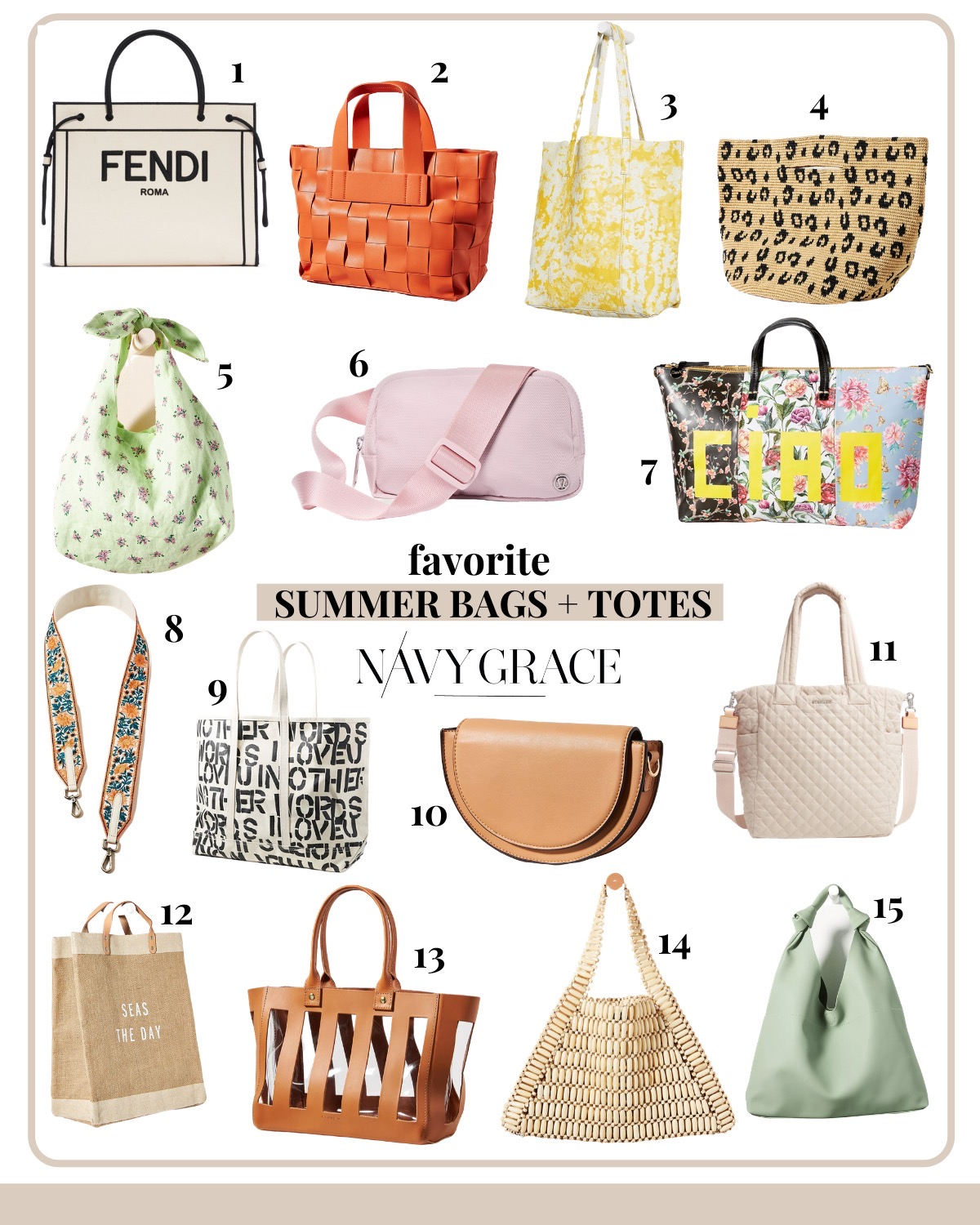 Summer Handbags by popular San Diego fashion blog, Navy Grace: collage image of a Fendi Roma Shopper, Anthropologie Antoinetta Woven Tote Bag, Anthropologie  Hover your mouse over an image to zoom.  Anya Leather Tote Bag, Anthropologie Leopard Shopper Clutch, Anthropologie Madeline Embroidered Bag Strap, Lululemon Everywhere Belt Bag, Anthropologie  Hover your mouse over an image to zoom.  Fly Me To The Moon Canvas Tote Bag, Anthropologie  Hover your mouse over an image to zoom.  Lettie Crossbody Bag, Anthropologie  Hover your mouse over an image to zoom.  Seas The Day Tote Bag, Nordstrom Max II Tote MZ WALLACE, Anthropologie Clare V. Rafael Tote Bag, Anthropologie Bamboo Beaded Tote Bag, and Anthropologie Este Slouchy Tote Bag.
