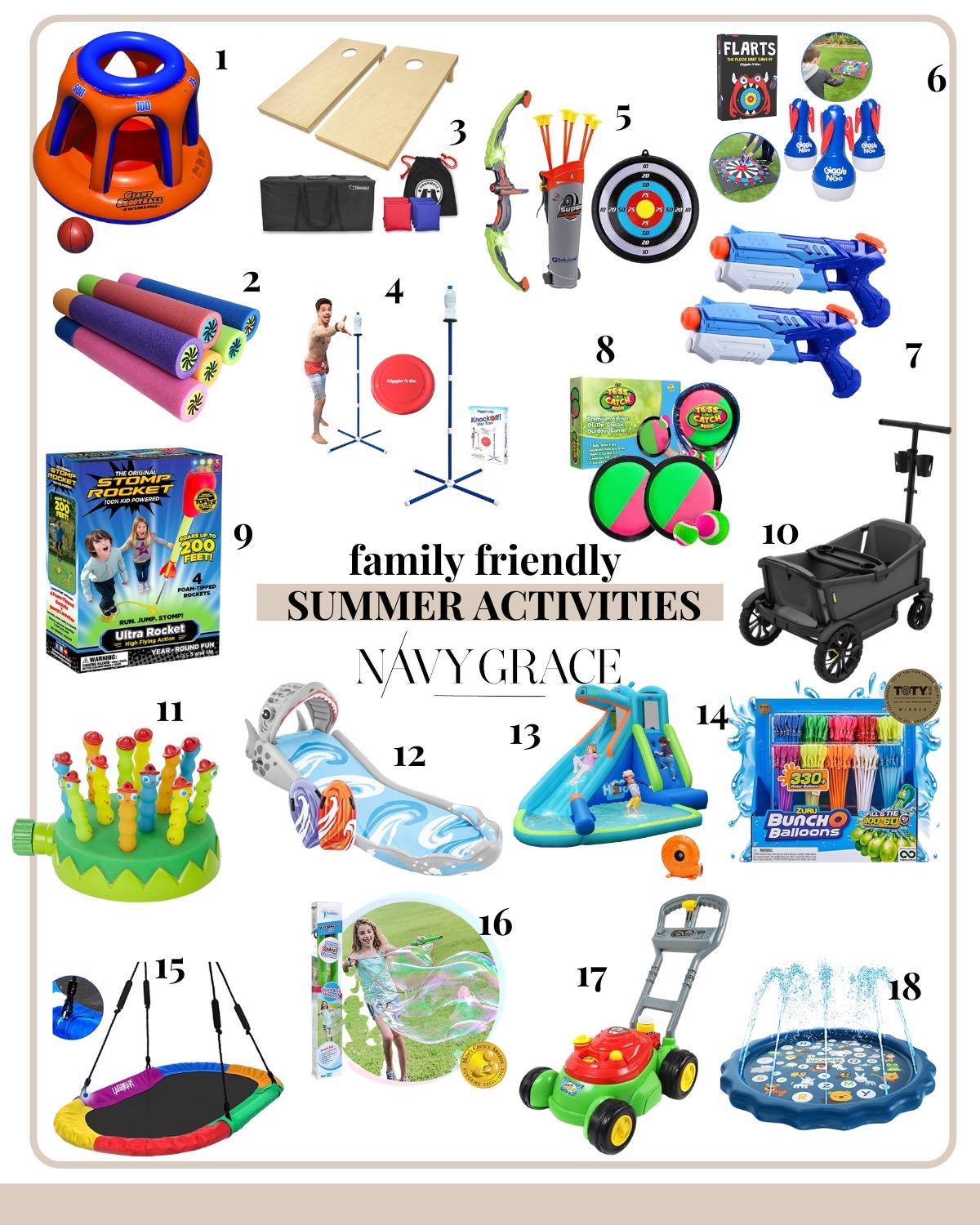 18 SUPER FUN OUTDOOR ACTIVITIES FOR YOUR FAMILY THIS SUMMER featured by top San Diego lifestyle blogger, Navy Grace | Family Outdoor Activities by popular San Diego lifestyle blog, Navy Grace: collage image of a stomp rocket, bubble lawn mower, bunch o balloons, flarts lawn darts, tree swing, water guns, corn hole, Melissa and Doug Splash patrol sprinkler, Knock it off game, toss and catch game, inflatable water slide,bow and arrow, Veer gear wagon, and giant bubble wands.
