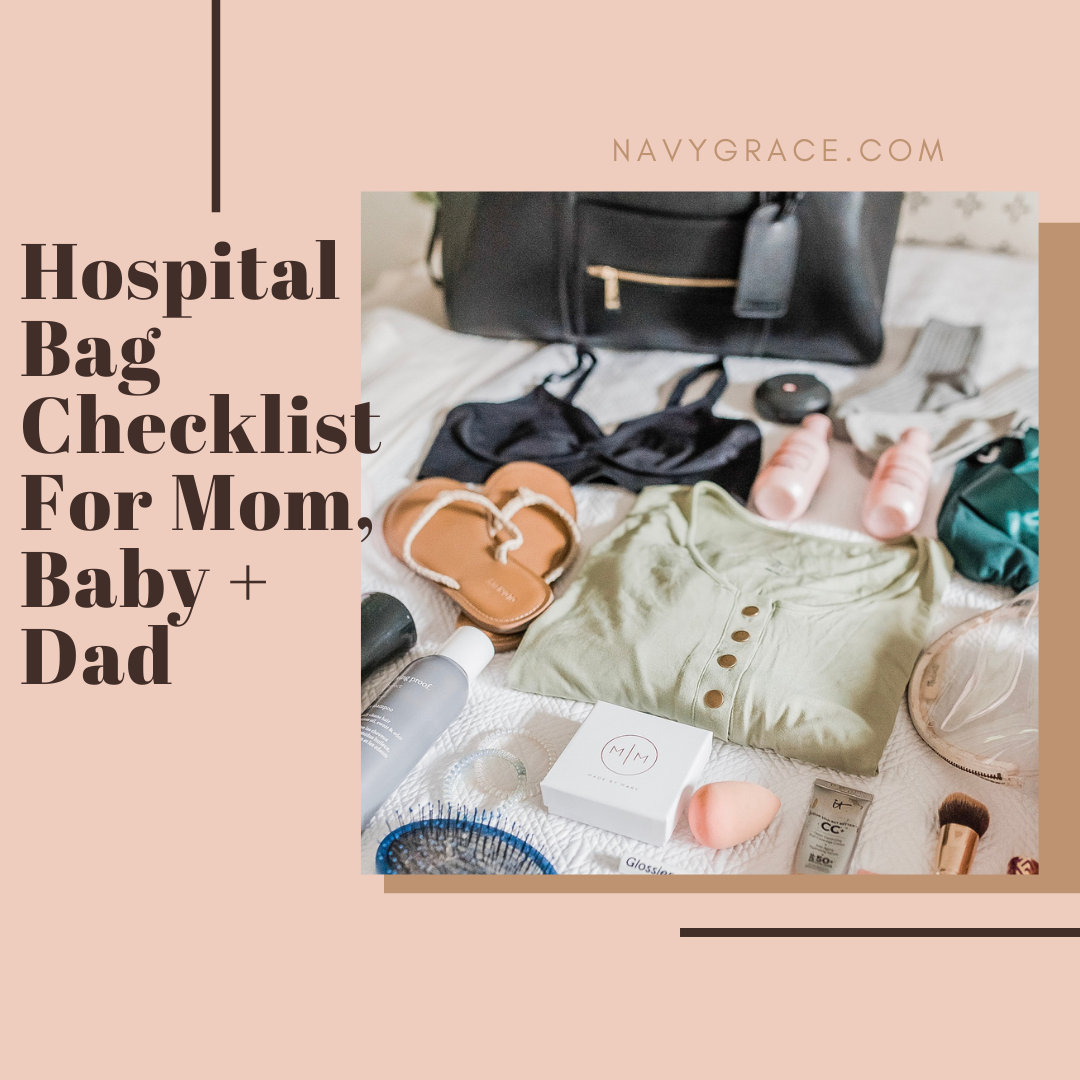 Popular Topics by San Diego lifestyle blog, Navy Grace: Pinterest image of hospital bag essentials.