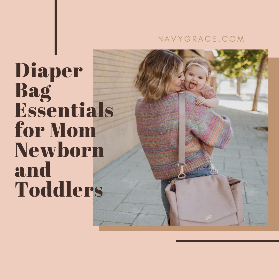Popular Topics by San Diego lifestyle blog, Navy Grace: Pinterest image of a woman holding her baby girl and carrying a Freshly Picked diaper bag.
