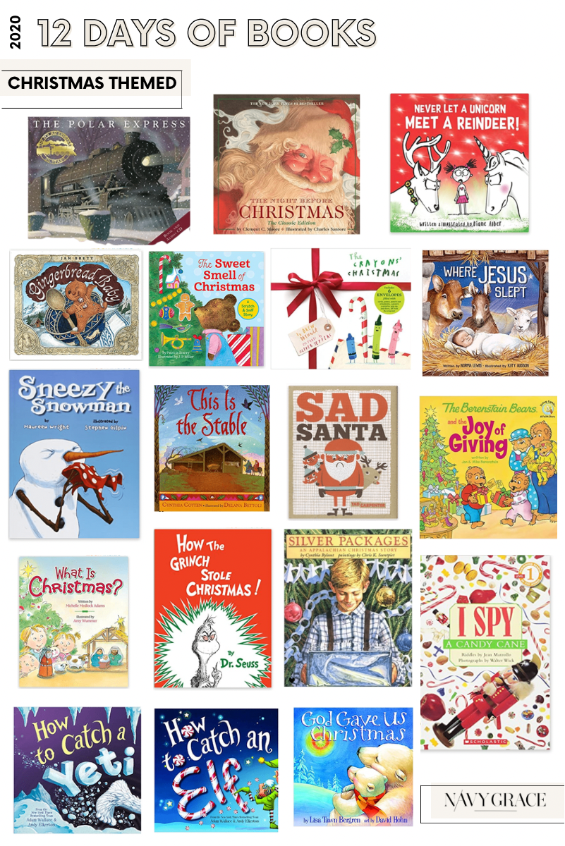 12 days of books for Christmas |12 Days of Books by popular San Diego lifestyle blog, Navy Grace: collage image of The Polar Express, The Night Before Christmas, Never Let a Unicorn meet a Reindeer, Gingerbread Baby, The Sweet Smell of Christmas, Where Jesus Slept, Sneezy the Snowman, This is the Stable, Sad Santa, The Joy of Giving, What is Christmas, How the Grinch Stole Christmas, Siler Packages, I Spay Christmas, How to Catch a Yeti, How to Catch an Elf, and God Gave Us Christmas.
